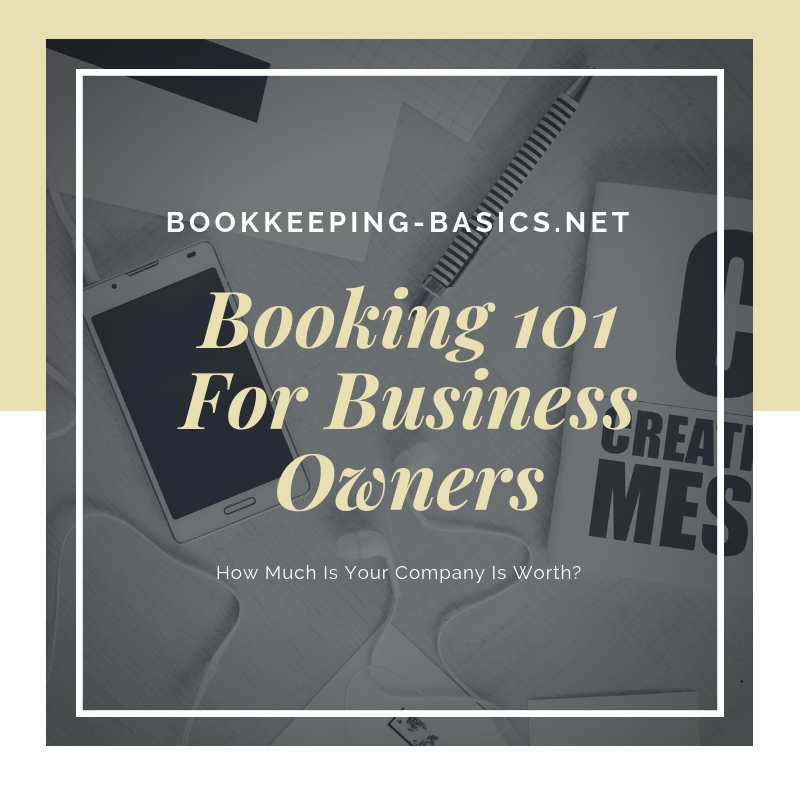 Bookkeeping 101 For Business Owners