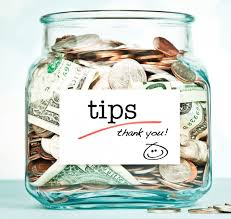 Tips and Gratuities
