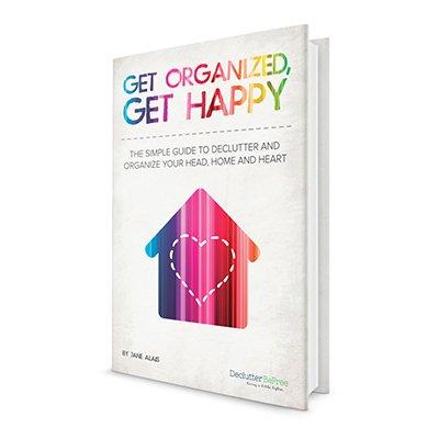 Get Organized, Get Happy