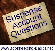 Suspense Account Questions